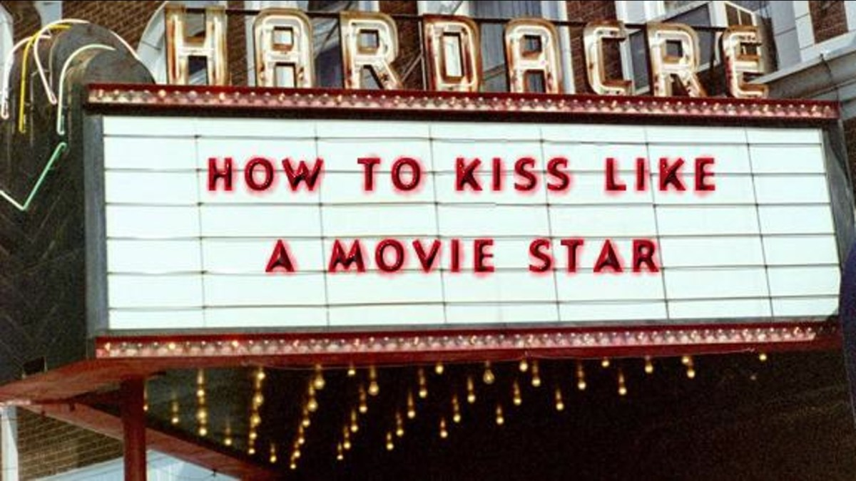 How To Kiss Like a Movie Star.jpg